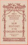 A New History of the English Stage, Percy H. Fitzgerald, 1402198051