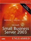 Microsoft Small Business Server 2003 Unleashed, Neale, Eriq Oliver, 0672328054