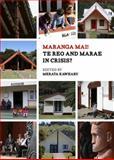 Maranga Mai! : Te Reo and Marae in Crisis?, , 1869408055