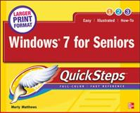 Windows 7 for Seniors, Marty Matthews, 007176805X