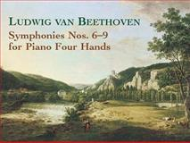 Symphonies Nos 6-9 for Piano Four Hands, Ludwig van Beethoven, 0486438058