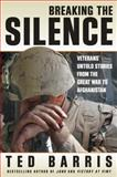 Breaking the Silence, Ted Barris, 0887628052