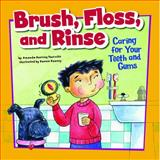 Brush, Floss, and Rinse, Amanda Doering Tourville, 1404848053