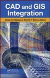CAD and GIS Integration, Karimi, Hassan A. and Akinci, Burcu, 1420068059