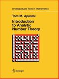 Introduction to Analytic Number Theory, Apostol, Tom M., 1441928057