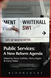 Public Services : A New Reform Agenda, , 1474218059