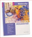 Artists' Questions Answered - Watercolor, Norman, David, 1560108053