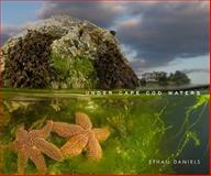 Under Cape Cod Waters, Ethan Daniels, 1934598054