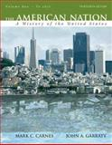 The American Nation to 1877 : A History of the United States, Carnes, Mark C. and Garraty, John A., 020556805X
