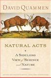 Natural Acts, David Quammen, 0393058050