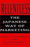 Invasion Marketing : How the Japanese Target, Track, and Conquer New Markets, Johansson, Johny K. and Nonaka, Ikujiro, 0887308058
