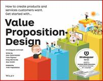 Value Proposition Design, Alexander Osterwalder and Gregory Bernarda, 1118968050