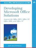 Developing Microsoft Office Solutions : Answers for Office 2003, Office XP, Office 2000, and Office 97, Bluttman, Ken, 0201738058