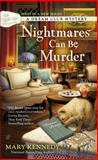 Nightmares Can Be Murder, Mary Kennedy, 0425268055