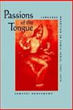 Passions of the Tongue 9780520208056