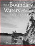 Boundary Waters Wilderness Ecosystem, Heinselman, Miron, 081662805X
