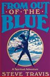 From Out of the Blue, Steve Travis, 0924608056