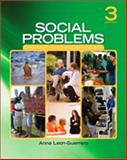 Social Problems : Community, Policy, and Social Action, Leon-Guerrero, Anna, 1412988055