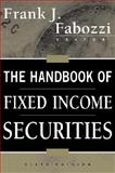 The Handbook of Fixed Income Securities, Fabozzi, Frank J., 0071358056