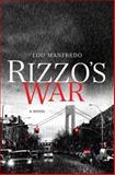 Rizzo's War, Lou Manfredo, 0312538057