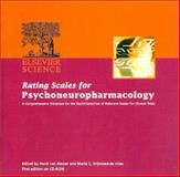 Rating Scales for Psychoneuropharmacology : A Comprehensive Database for the Rapid Selection of Relevant Scales for Clinical Trials, , 0444828052
