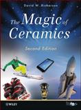 The Magic of Ceramics, Richerson, David W., 0470638052
