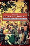 American Property, Stuart Banner and B. Joseph, 0674058054