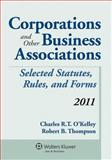 Corporations and Other Business Associations, 2011 Statutory Supplement 9780735508057