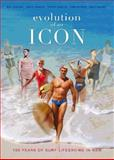 Evolution of an Icon : 100 Years of Surf Life Saving in New South Wales, University of New South Wales, 0868408050