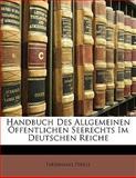 Handbuch des Allgemeinen Öffentlichen Seerechts Im Deutschen Reiche, Ferdinand Perels, 1142778053