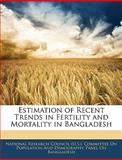 Estimation of Recent Trends in Fertility and Mortality in Bangladesh, , 1144378052