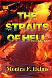 The Straits of Hell, Monica Helms, 1483958051