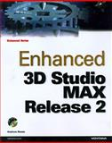 Enhanced 3D Studio MAX Release 2, Reese, Andrew, 1566048052
