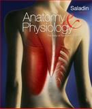 Anatomy and Physiology - The Unity of Form and Function, Saladin, Kenneth, 0077388054