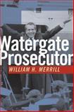 Watergate Prosecutor, William H. Merrill, 0870138057