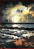 Killer Moon, Dennis Tenwalde, 1479778052