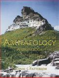 The Theory and Practice of Archaeology, Patterson, Thomas C., 0131898051