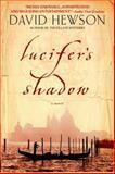 Lucifer's Shadow, David Hewson, 0385338058