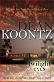 Twilight Eyes, Dean Koontz, 0425238059