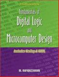 Fundamentals of Digital Logic and Microcomputer Design : Includes Verilog and VHDL, Rafiquzzaman, Mohamed, 0966498054