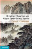Religious Pluralism and Values in the Public Sphere, Goodman, Lenn E., 1107658055