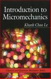 Introduction to Micromechanics, Khanh Chau Le, 1608768058
