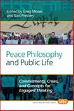 Peace Philosophy and Public Life : Commitments, Crises, and Concepts for Engaged Thinking, , 9042038055