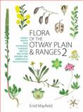 Flora of the Otway Plain and Ranges 2, Enid Mayfield, 0643098062