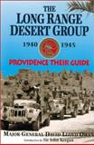 The Long Range Desert Group, 1940-45, D. L. Lloyd Owen, 0850528062