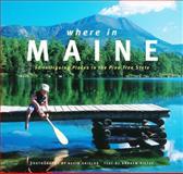 Where in Maine?, Andrew Vietze, 089272806X