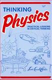 Thinking Physics : Practical Lessons in Critical Thinking, Gedanken Physics, Epstein, Lewis Carroll, 0935218068