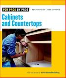 Cabinets and Countertops, Editors of Fine Homebuilding, 1561588067