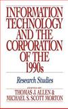 Information Technology and the Corporation of the 1990s : Research Studies, , 0195068068