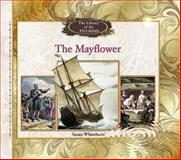 The Mayflower, Susan Whitehurst, 082395806X